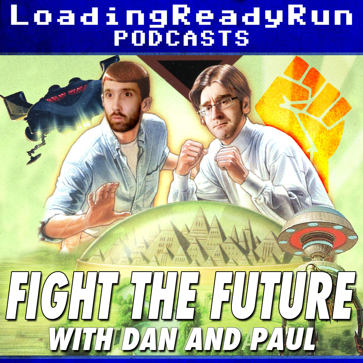 Fight the Future - LoadingReadyRun